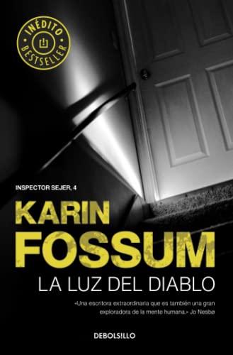 LA LUZ DEL DIABLO (INSPECTOR SEJER 4): KARIN FOSSUM LORENZO