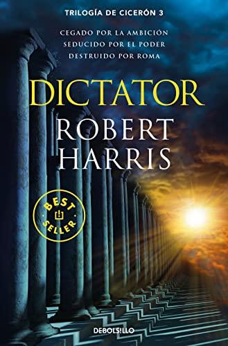 9788466341202: Dictator (Trilogía de Cicerón 3)