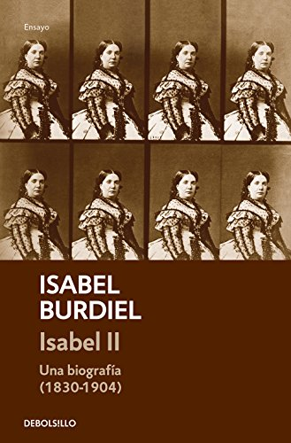 9788466341950: Isabel II: Una biografía (1830-1904) (Ensayo | Biografía)