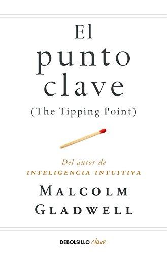 El punto clave: Malcolm Gladwell