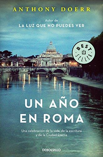 9788466343152: Un año en Roma: Una celebración de la vida, de la escritura y de la Ciudad Eterna (BEST SELLER)