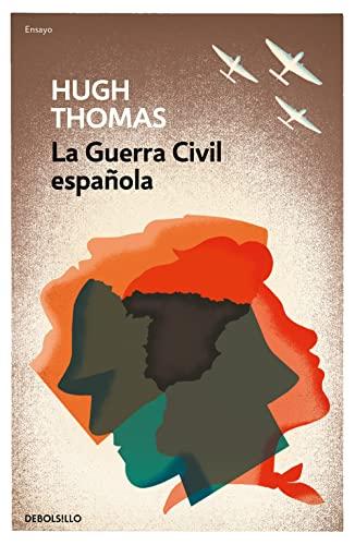 9788466344692: La guerra civil española (ENSAYO-HISTORIA)