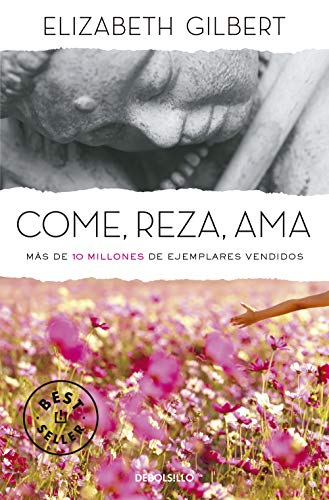 9788466345422: Come, reza, ama (BEST SELLER)