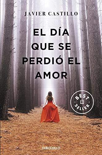 9788466347396: El día que se perdió el amor (Best Seller)