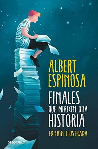 9788466350372: Finales que merecen una historia: Lo que perdimos en el fuego renacerá en las cenizas (Best Seller)