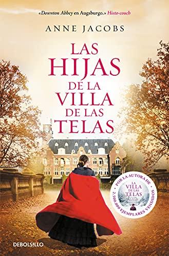 9788466350464: Las hijas de la villa de las telas (Best Seller)