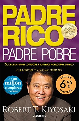 9788466353687: Padre Rico, Padre Pobre: Qué les enseñan los ricos a sus hijos acerca del dinero, ¡que los pobres y la clase media no! (CAMPAÑAS)