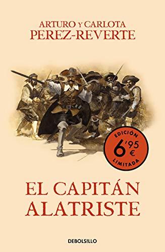 9788466357296: El capitán Alatriste (campaña verano -edición limitada a precio especial) (Las aventuras del capitán Alatriste 1) (Spanish Edition)