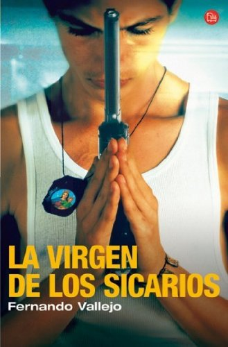 9788466368506: La Virgen de Los Sicarios/ Our Lady of the Assassins (Spanish Edition)