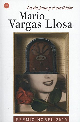 9788466368520: La tia Julia y el escribidor/ Aunt Julia and the Scriptwriter (Narrativa (Punto de Lectura)) (Spanish Edition)