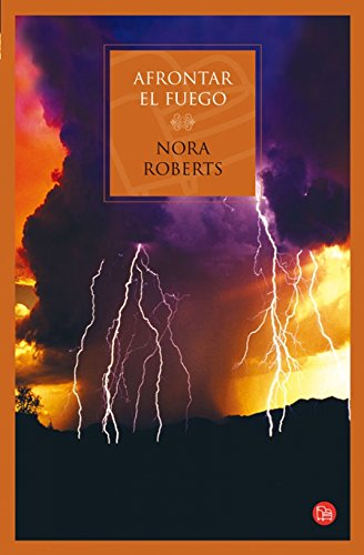 Afrontar el fuego/Face the Fire (Three Sisters Trilogy) (Spanish Edition): Nora Roberts