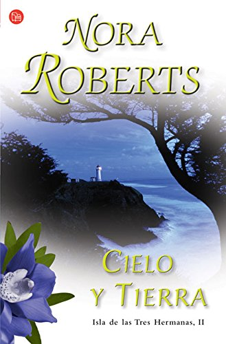 9788466369008: Cielo y tierra/ Heaven and Earth (Three Sisters Trilogy) (Spanish Edition)