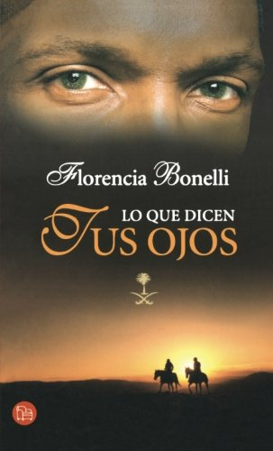 9788466369060: Lo que dicen tus ojos/ What Your Eyes Tell (Romantica (Punto de Lectura)) (Spanish Edition)