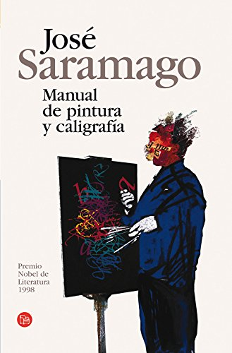 9788466369220: Manual de Pintura y Caligrafia (Manual of Painting and Calligraphy) (Narrativa (Punto de Lectura)) (Spanish Edition)