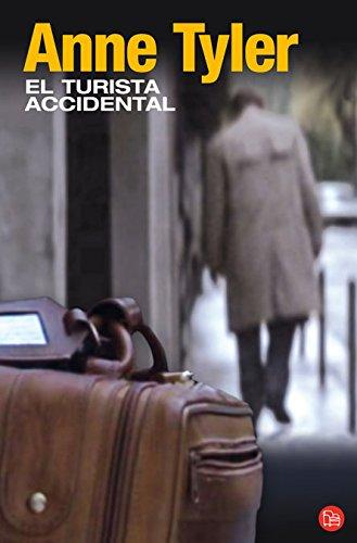 9788466369350: El turista accidental / The Accidental Tourist (Narrativa (Punto de Lectura)) (Spanish Edition)