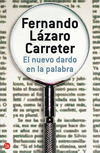 El Nuevo Dardo En LA Palabra (Paperback): Fernando Lazaro Carreter