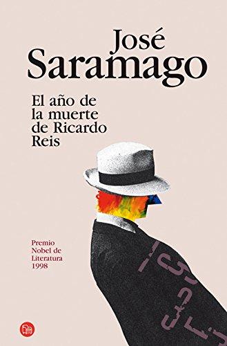 El año de la muerte de Ricardo Reis . - Saramago, José