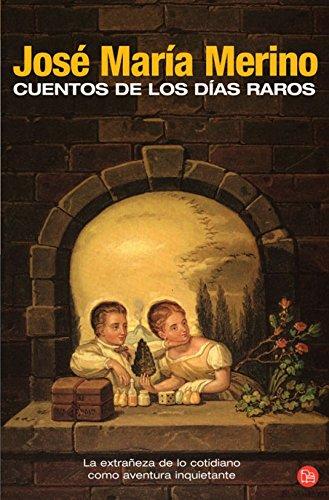 9788466369794: Cuentos De Los Dias Raros (Spanish Edition)