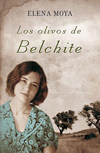 9788466369992: Los olivos de Belchite (Spanish Edition) (The Olive Groves of Belchite)