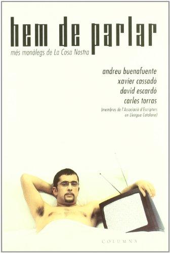 Hem de parlar (més monòlegs de La: Buenafuente, Andreu /