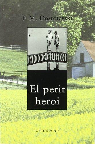 9788466400909: El Petit Heroi (COL.LECCIO CLASSICA)