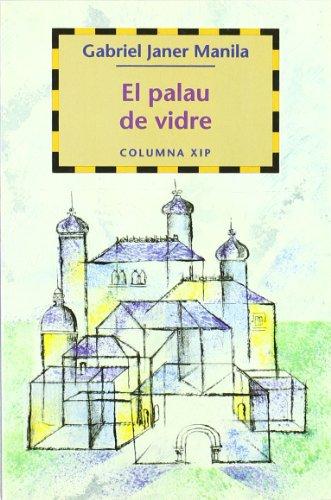 9788466401234: El palau de vidre