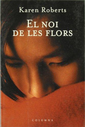 9788466401920: EL NOI DE LES FLORS