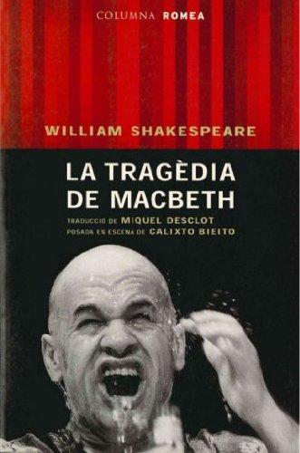 9788466402002: La Tragedia de Macbeth (Posada es escena de Calixto Bieito)