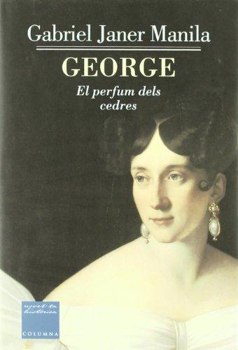 George: El perfum dels cedres (Clàssica): Palol Muntanyola, Miquel