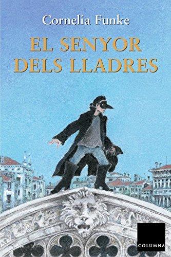 9788466402774: El senyor dels lladres (Cornelia Funke (catalan))