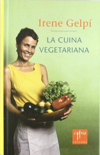 9788466403719: La cuina vegetariana fàcil (COL.LECCIO CUINA)