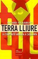 9788466404204: Terra Lliure. La Temptació Armada a Catalunya