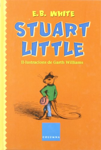 9788466404389: Stuart Little (COLUMNA INFATIL)
