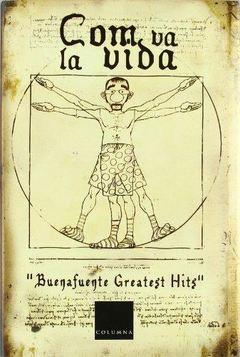 Com va la vida. Buenafuente Greatest Hits: Buenafuente, Andreu; Cassadó,