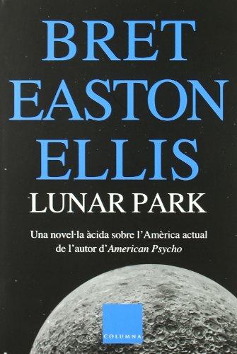 9788466406628: Lunar Park