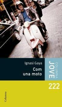 9788466407557: Com una moto (Columna jove)