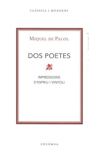 Dos poetes: de Palol i