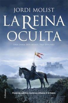 La reina oculta: Una dama, dos rivals,: Jordi Molist
