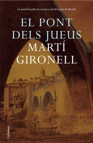 9788466408042: El Pont Dels Jueus (Col]leccio Classica)