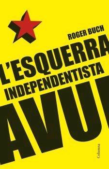 9788466408196: L'esquerra independentista avui