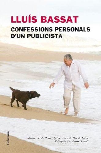 9788466409230: Lluís Bassat, confessions personals d'un publicista