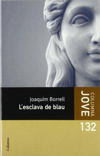 9788466409384: L'esclava de blau (COL.LECCIO JOVE)