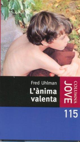9788466409773: L'Ànima valenta (COL.LECCIO JOVE)