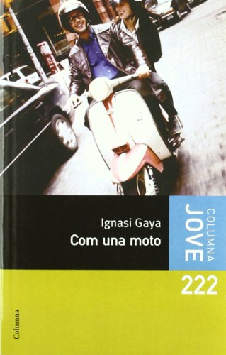 9788466409964: Com una moto (Columna jove)