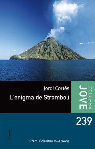 9788466410519: L'enigma de Stromboli (Columna jove)