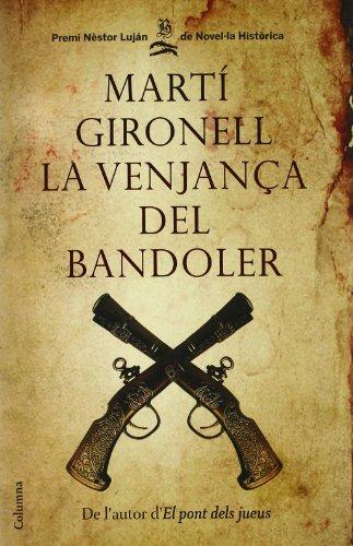 9788466410922: La venjança del bandoler- edició especial amb CD (Col·lecció classica)