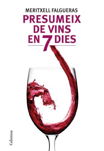 9788466412995: Presumeix de Vins en Nomes set Dies