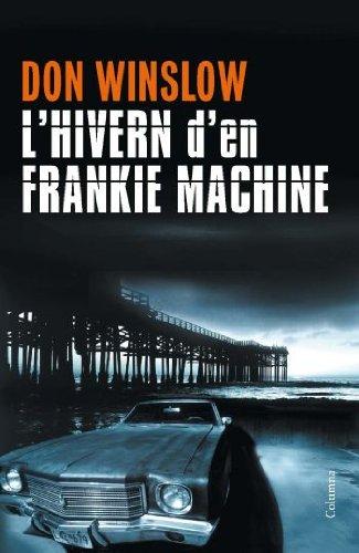 9788466413213: L'hivern de Frankie Machine (Col·lecció classica)