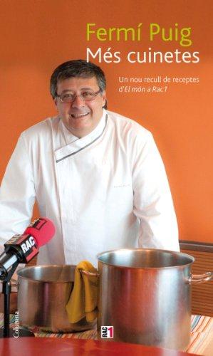 9788466414166: Més cuinetes: Un nou recull de receptes d'El Món a Rac1