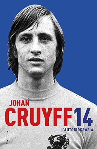 L autobiografia: Cruyff, Johan